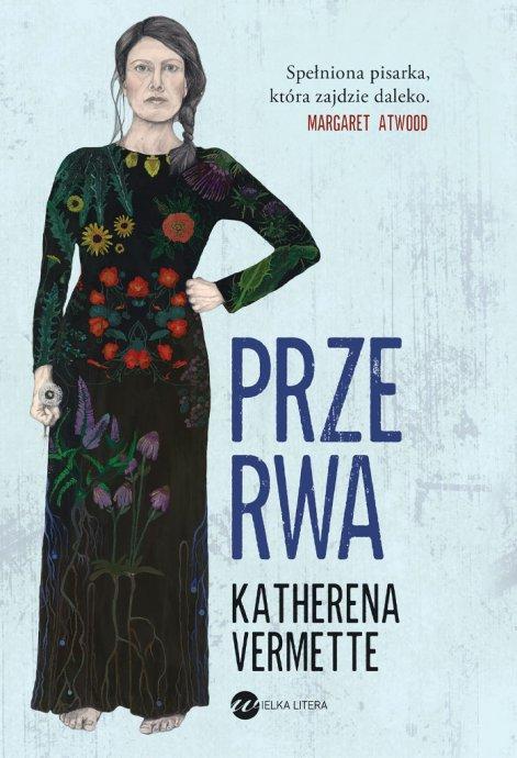 Przerwa-Katherena-Vermette-ksiazka-698x1024